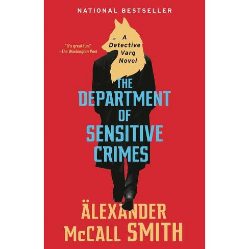 The Department of Sensitive Crimes - (Detective Varg) by  Alexander McCall Smith (Paperback) - image 1 of 1
