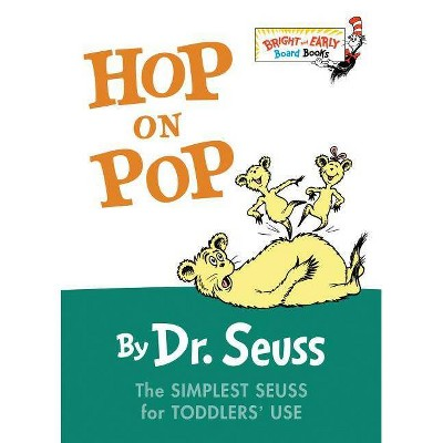 Hop on Pop (Bright and Early Series)(Board)by Dr. Seuss