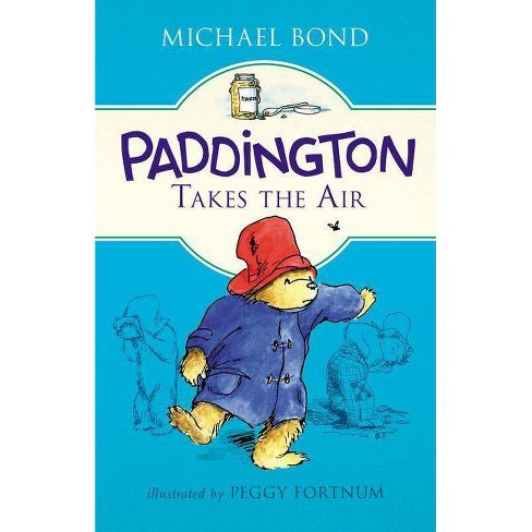 Paddington Takes the Air - by  Michael Bond (Hardcover) - image 1 of 1