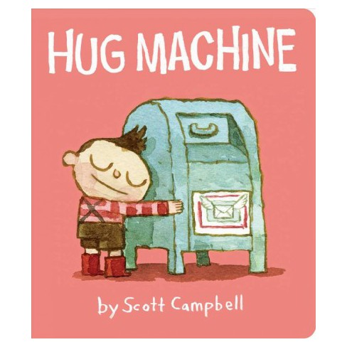 Hug Machine - by  Scott Campbell (Board_book) - image 1 of 1