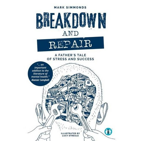 Breakdown and Repair - (Inspirational) by  Mark Simmonds (Paperback) - image 1 of 1
