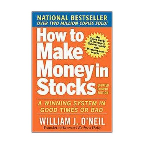 How To Make Money In Stocks A Winning System In Good Times Or Bad