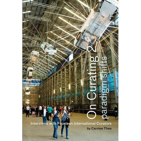 On Curating II - by  Carolee Thea (Paperback) - image 1 of 1