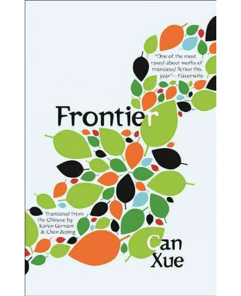 Frontier -  by Can Xue (Paperback) - image 1 of 1