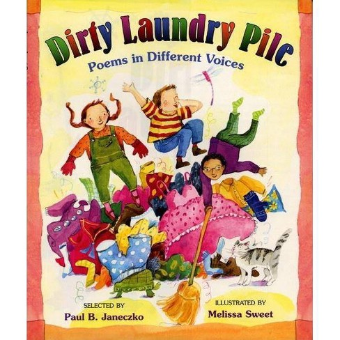Dirty Laundry Pile - by  Paul B Janeczko (Hardcover) - image 1 of 1