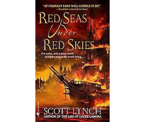 Red Seas Under Red Skies (Reissue) (Paperback) (Scott Lynch) - image 1 of 1