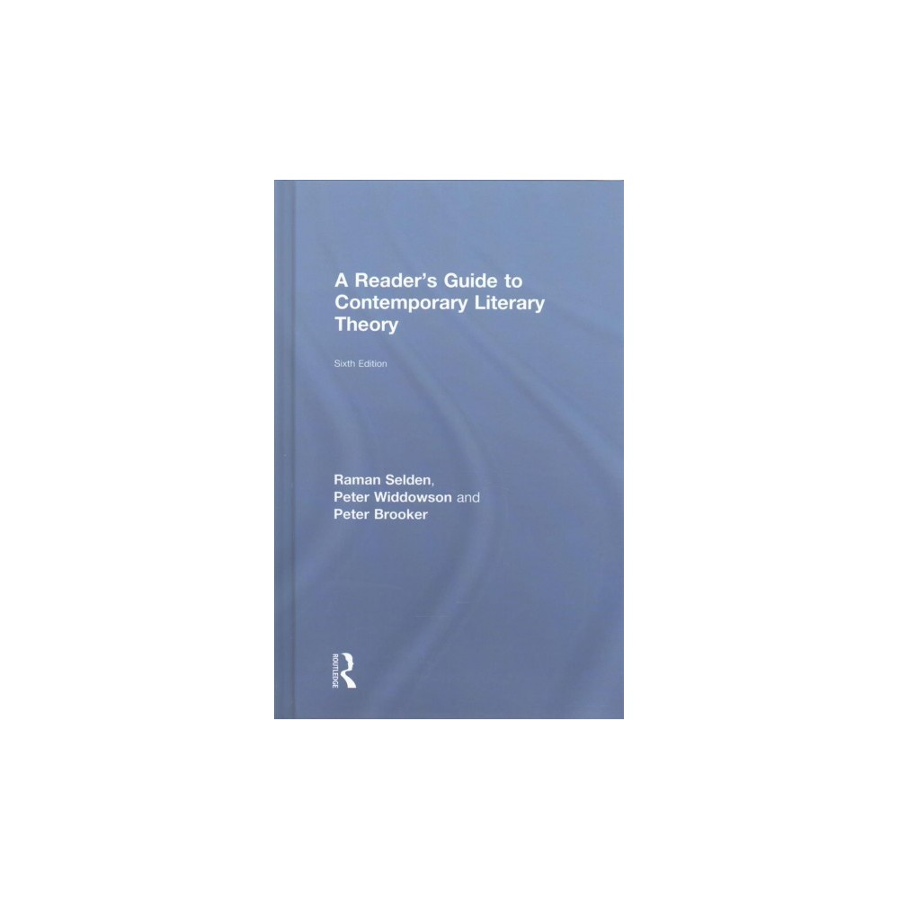 Reader's Guide to Contemporary Literary Theory (Hardcover) (Raman Selden & Peter Widdowson & Peter