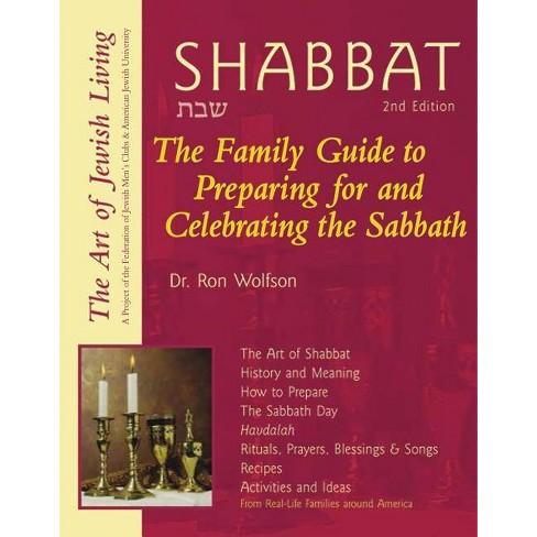 Shabbat (2nd Edition) - (Art of Jewish Living) 2 Edition by  Ron Wolfson (Paperback) - image 1 of 1