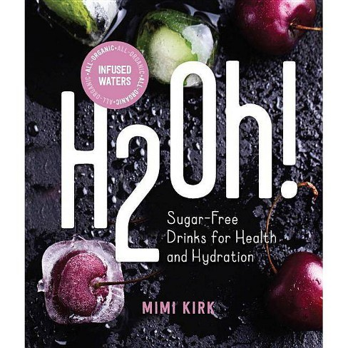H2oh! - by  Mimi Kirk (Hardcover) - image 1 of 1