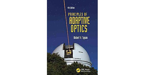 Principles of Adaptive Optics (Revised) (Hardcover) (Robert K. Tyson) - image 1 of 1