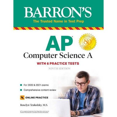 AP Computer Science a - (Barron's Test Prep) 9th Edition by  Roselyn Teukolsky (Paperback)