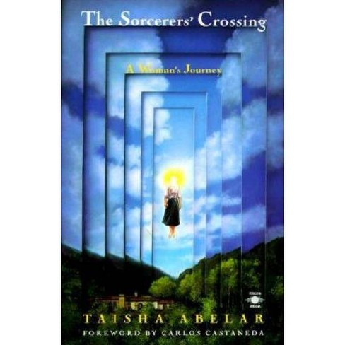 The Sorcerer's Crossing - (Compass) by  Taisha Abelar (Paperback) - image 1 of 1