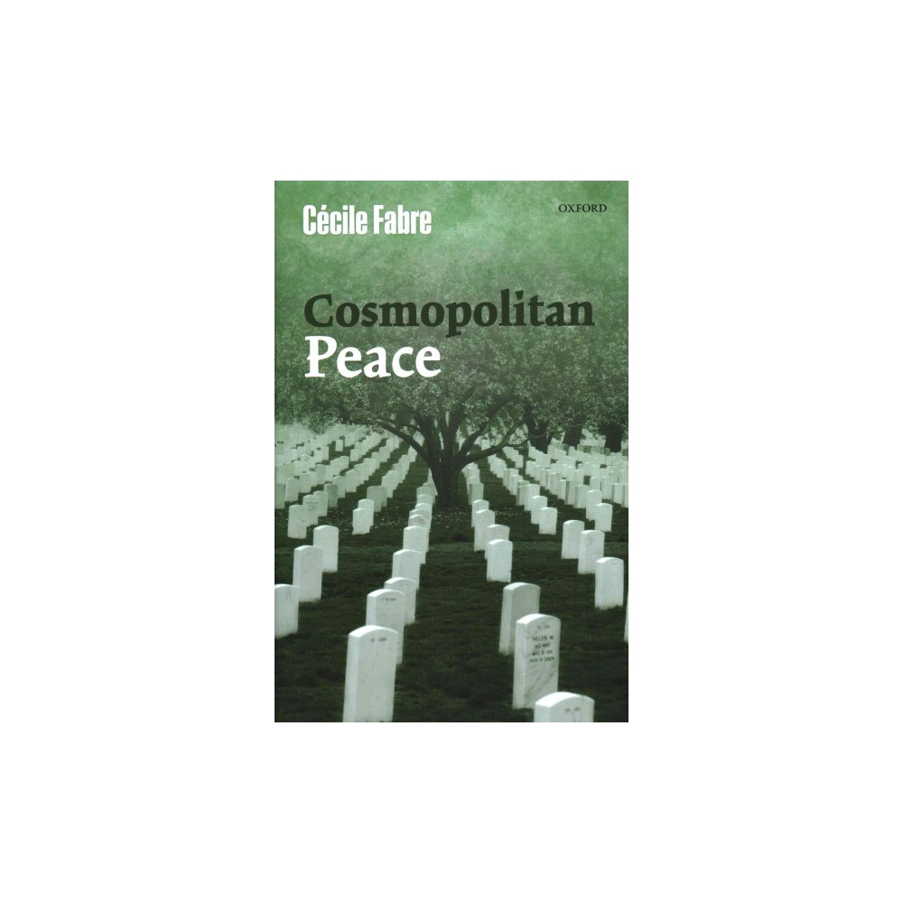 Cosmopolitan Peace (Hardcover) (Cecile Fabre)