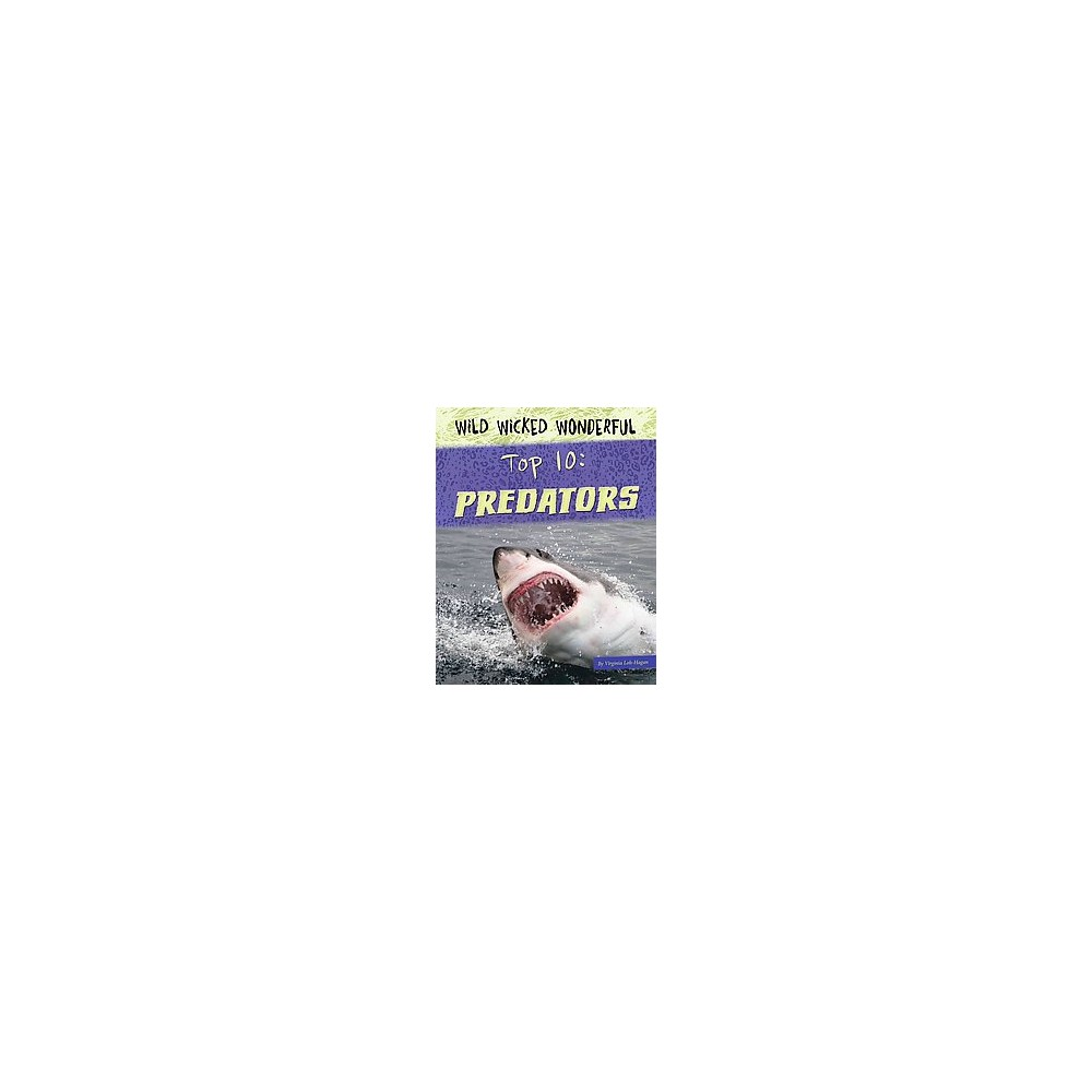 Top 10 Predators (Paperback) (Virginia Loh-hagan)