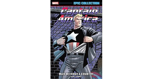 Epic Collection Captain America 22 : Man Without a Country (Paperback) (Mark Waid & William - image 1 of 1