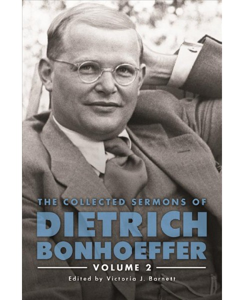 Collected Sermons of Dietrich Bonhoeffer (Vol 2) (Hardcover) - image 1 of 1