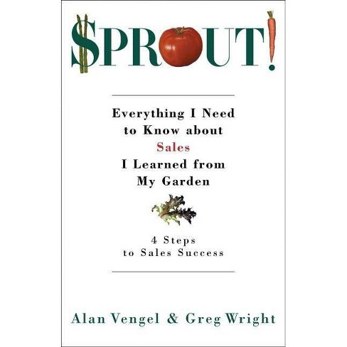 Sprout! - by  Alan Vengel & Greg Wright (Hardcover) - image 1 of 1