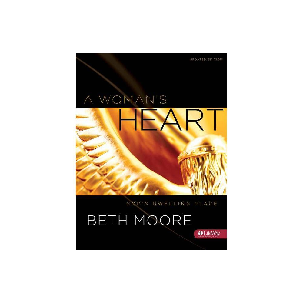 A Woman S Heart Bible Study Book By Beth Moore Paperback