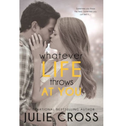Whatever Life Throws at You (Paperback) (Julie Cross) - image 1 of 1