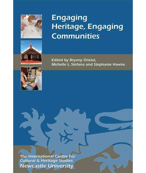 Engaging Heritage, Engaging Communities (Vol 20) (Hardcover) - image 1 of 1