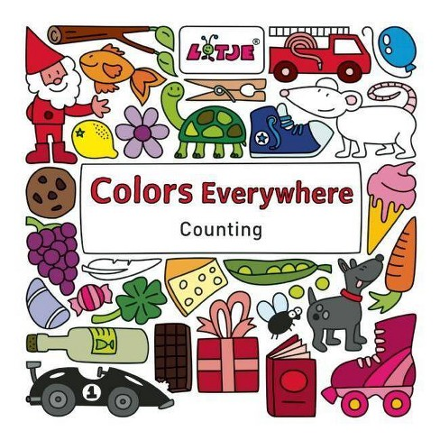 Colors Everywhere - (Lotje Everywhere) (Hardcover)