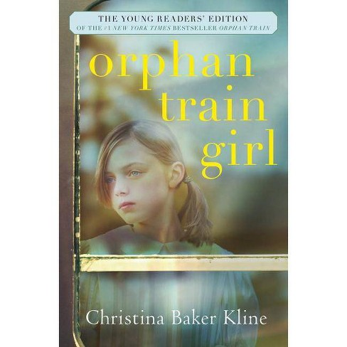 Orphan Train Girl - by  Christina Baker Kline (Hardcover) - image 1 of 1