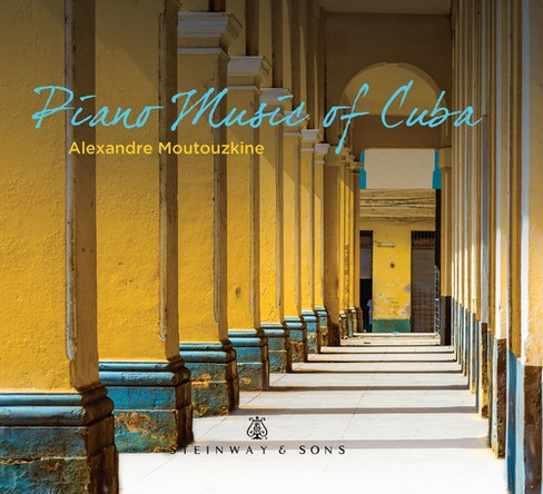 Alexand Moutouzkine - Piano Music Of Cuba (CD) - image 1 of 1