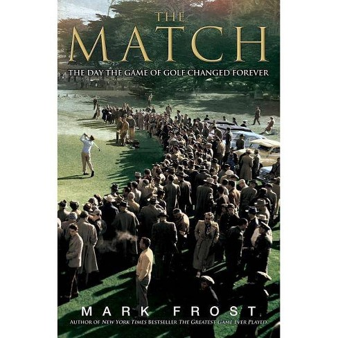 The Match - by  Mark Frost (Hardcover) - image 1 of 1