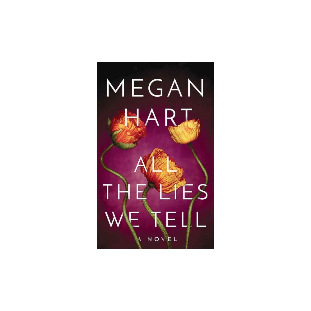 All the Lies We Tell (Unabridged) (CD/Spoken Word) (Megan Hart)