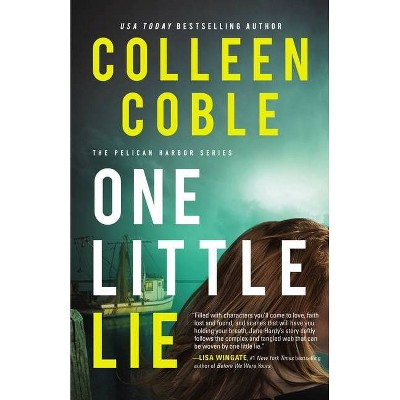 One Little Lie - (The Pelican Harbor) by  Colleen Coble (Hardcover)