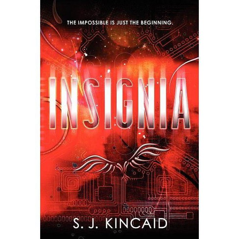Insignia - by  S J Kincaid (Hardcover) - image 1 of 1