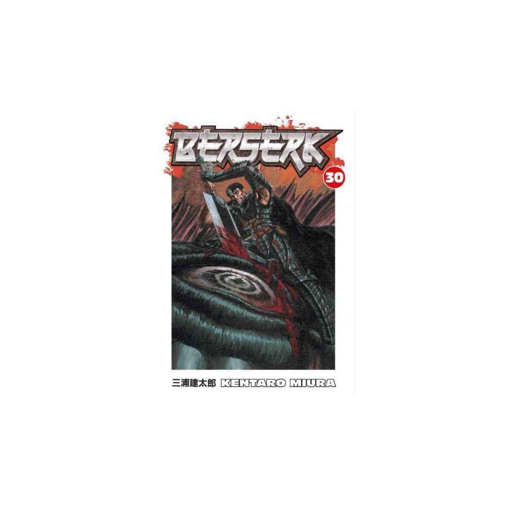 Berserk 30 - (Berserk (Graphic Novels)) by Kentaro Miura (Paperback)