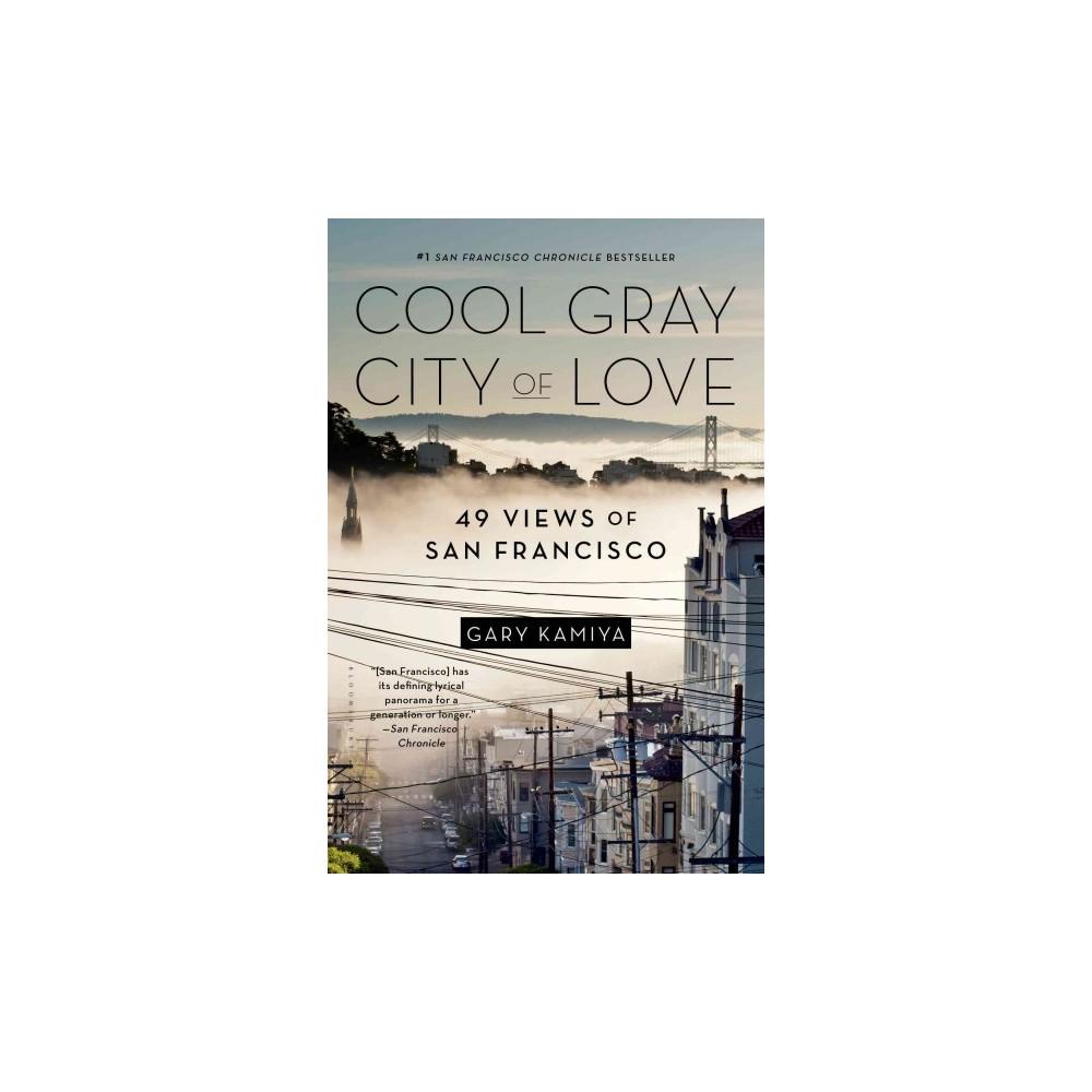 Cool Gray City of Love (Reprint) (Paperback)