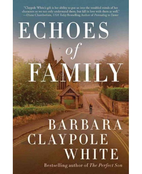 Echoes of Family (Paperback) (Barbara Claypole White) - image 1 of 1