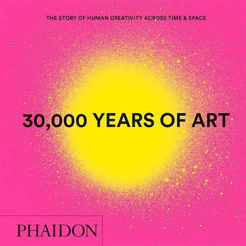 30,000 Years of Art, New Edition, Mini Format - (Hardcover) - image 1 of 1
