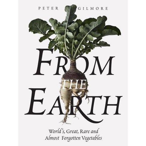 From the Earth - by  Peter Gilmore (Hardcover) - image 1 of 1
