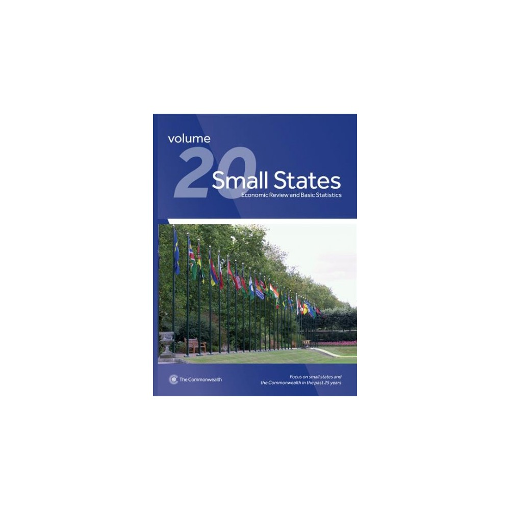 Small States : Economic Review and Basic Statistics - (Paperback)