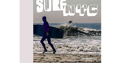 Surf NYC (Hardcover) (Andreea Waters) - image 1 of 1