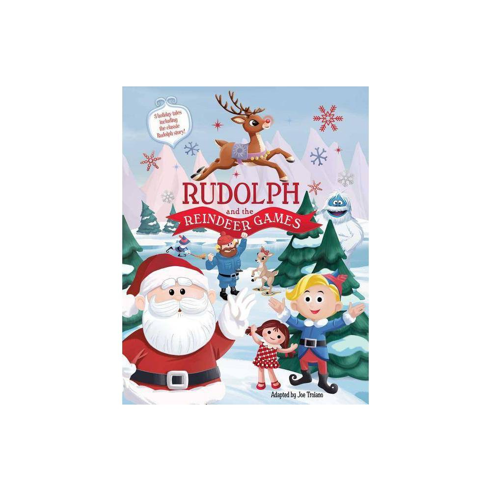Rudolph and the Reindeer Games - (Hardcover)
