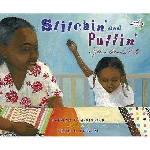 Stitchin' and Pullin' - by  Patricia McKissack (Paperback) - image 1 of 1