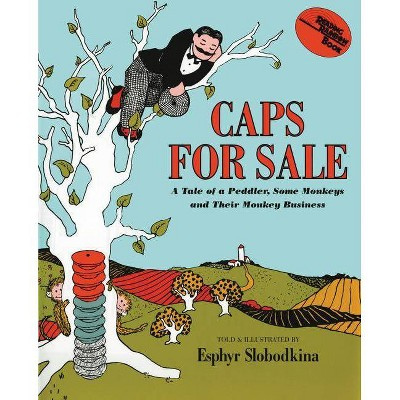 Caps for Sale - (Young Scott Books) by  Esphyr Slobodkina (Hardcover)