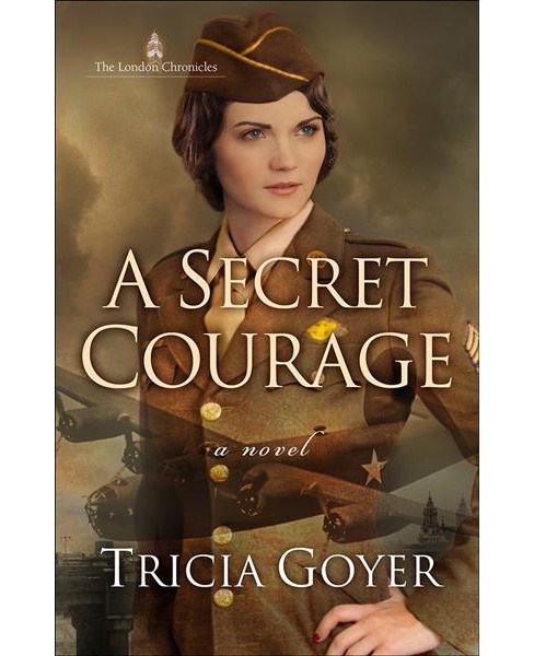 Secret Courage (Paperback) (Tricia Goyer) - image 1 of 1