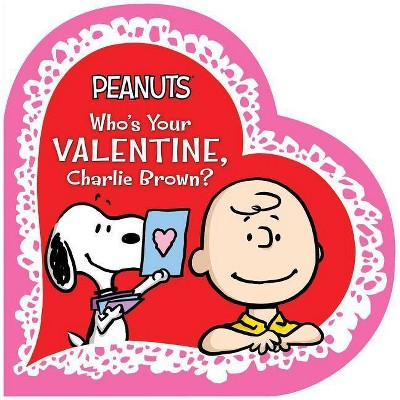 Who's Your Valentine Charlie Brown (Board Book)(Charles M. Schulz)