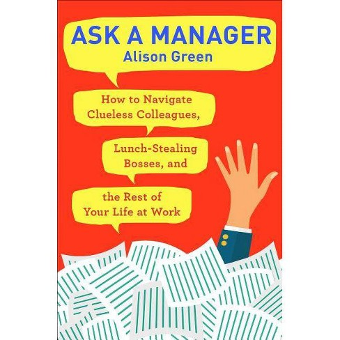 Ask a Manager - by  Alison Green (Paperback) - image 1 of 1