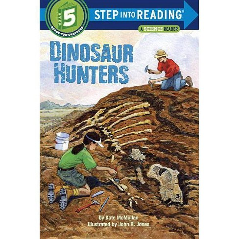 Dinosaur Hunters - (Step Into Reading: A Step 5 Book) by  Kate McMullan (Paperback) - image 1 of 1