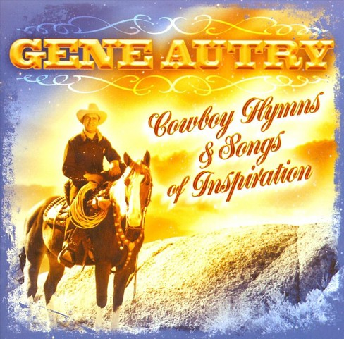 Gene autry - Cowboy hymns & songs of inspiration (CD) - image 1 of 1
