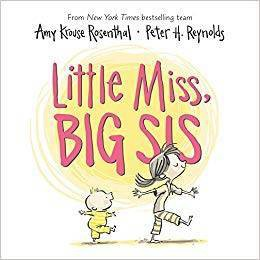 Little Miss Big Sis - by Amy Krouse Rosenthal (Board Book)
