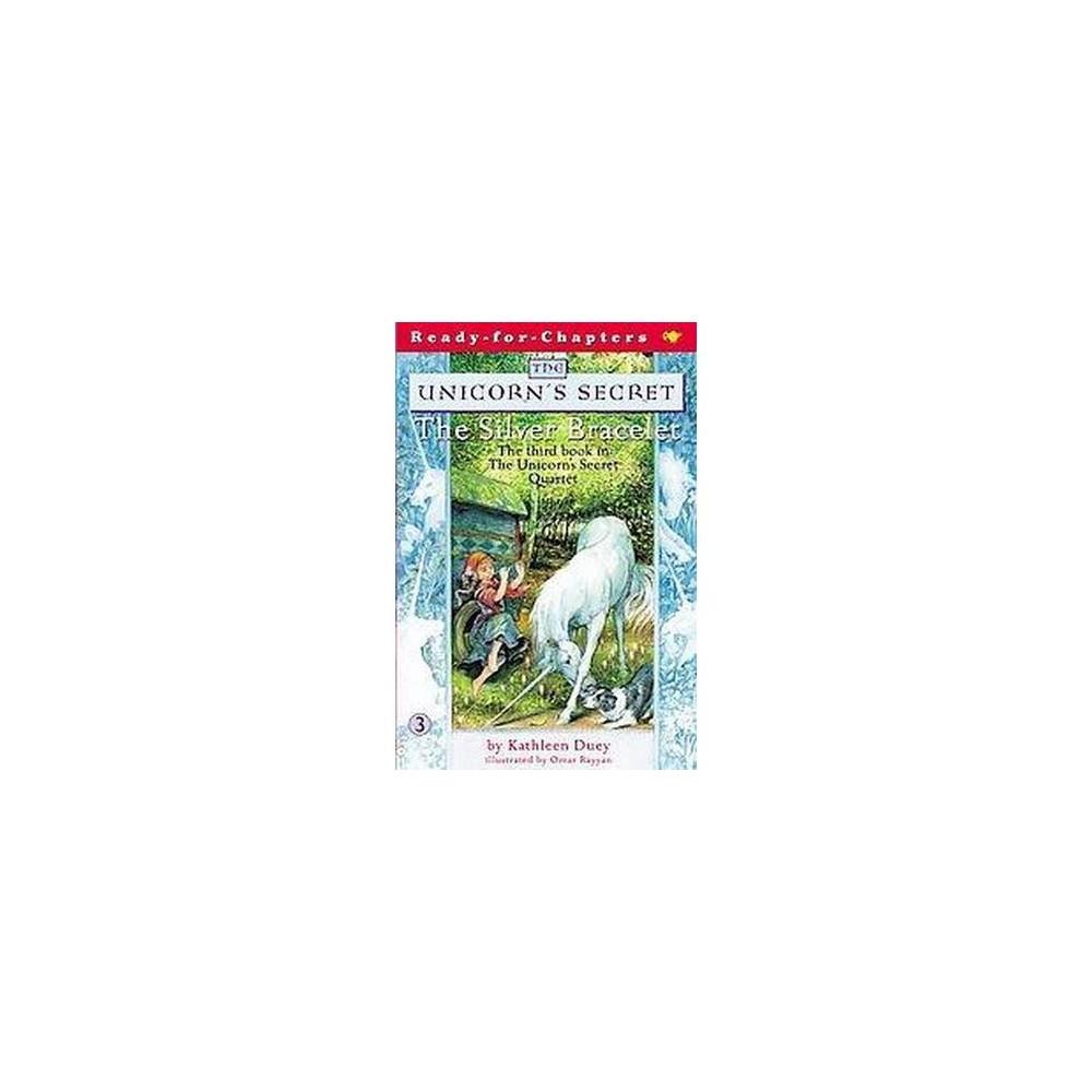 Silver Bracelet (Paperback) (Kathleen Duey)