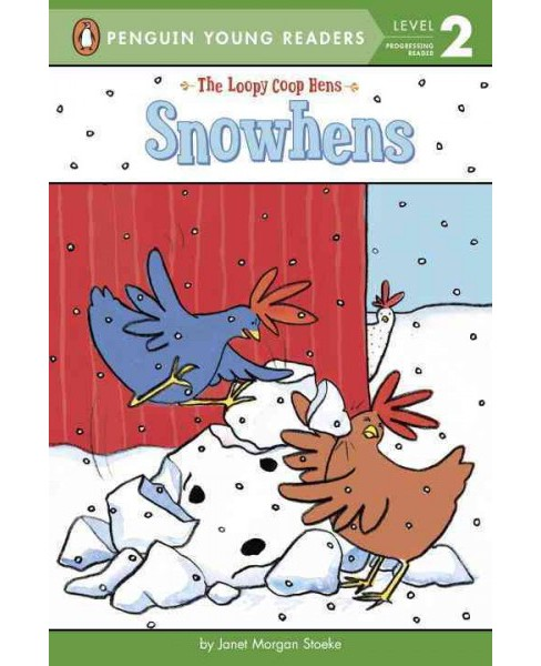 Snow Hens (Hardcover) (Janet Morgan Stoeke) - image 1 of 1