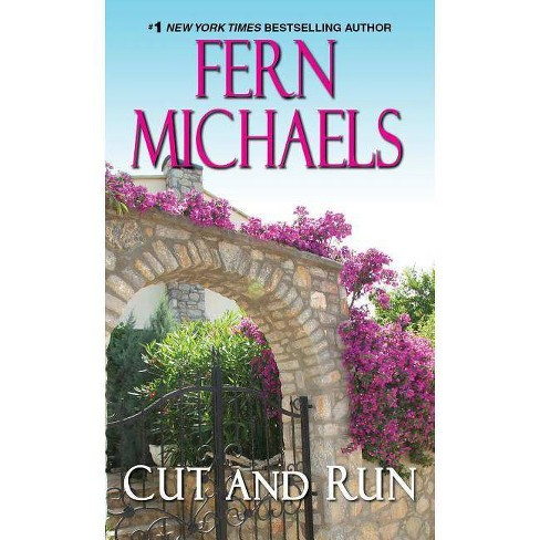 Cut and Run - (Sisterhood) by Fern Michaels (Paperback) - image 1 of 1